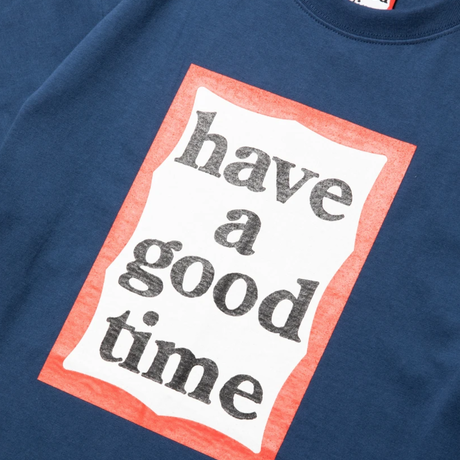 【have a good time】FRAME S/S TEE