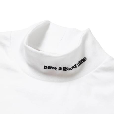 【have a good time】SIDE LOGO MOCK NECK L/S TEE
