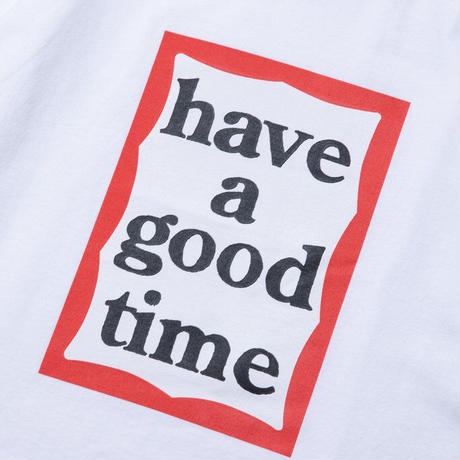 【have a good time】FRAME L/S TEE
