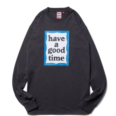 【have a good time】BLUE FRAME L/S TEE