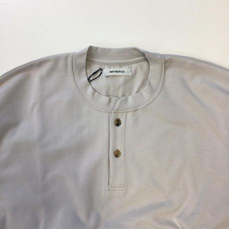 MATSUFUJI   Henry Neck Sweat Shirt   LIGHT GRAY