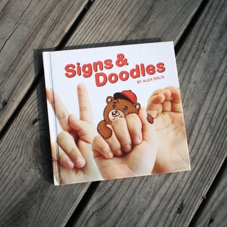 Alex Solis : Signs & Doodles Book
