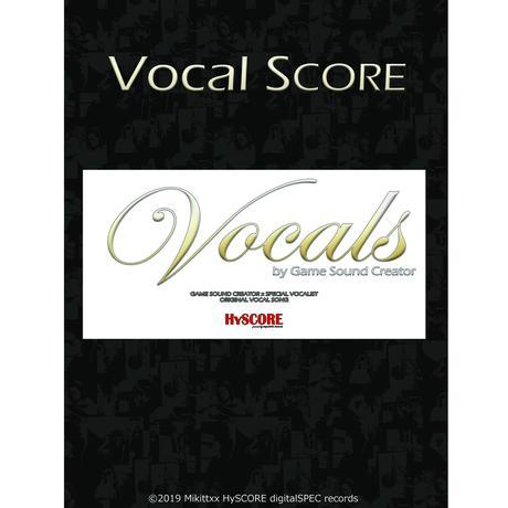 Vocals『ヴォーカル スコア集』