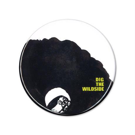 ウェルモ 缶バッジ(big) DIG THE WILDSIDE 『HOLE』