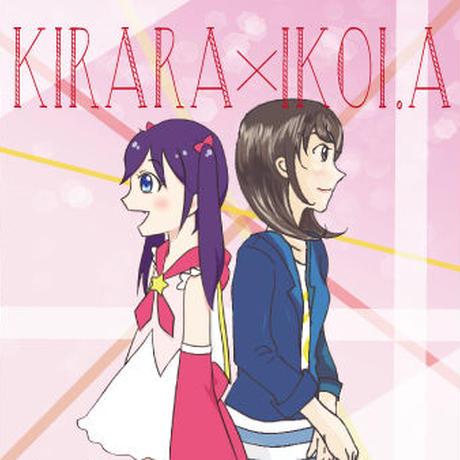 (CD)KIRARA×IKOI.A