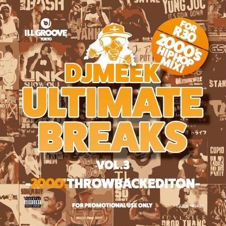 【MIXCD】DJ MEEK-ULTIMATEBREAKS VOL.3-2000'sTHROEBACK EDITION-