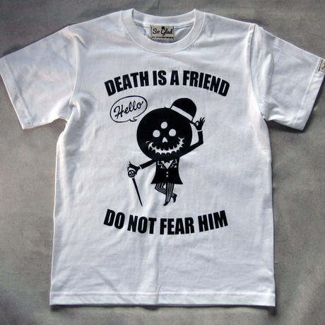 DEATH IS A FRIEND TEE