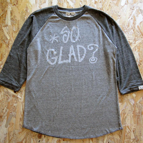 So Glad? Raglan 3/4S TEE V・H×H・C