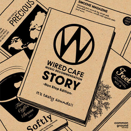WIRED CAFE MUSIC Recommendation「STORY」