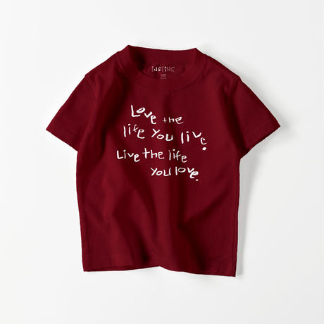 Love the life you live キッズTシャツ(13color  100/110/120/130/140/150/160)
