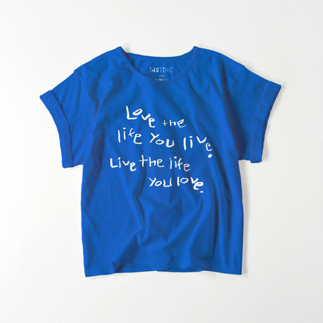 Love the life you live ロールアップTシャツ(5color レディースFREE)