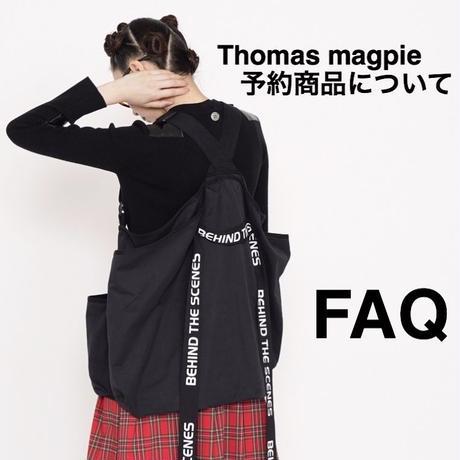 よくある質問【thomas magpie 予約商品について】
