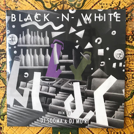 """BLACK-N-WHITE""  Mixed By : DJ SOOMA & DJ MO-RI"