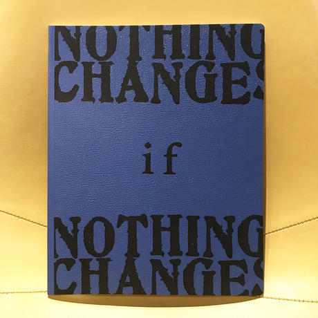 """Radamiz """"NOTHING CHANGES IF NOTHING CHANGES """" LIMITED EDITION BOOK"""