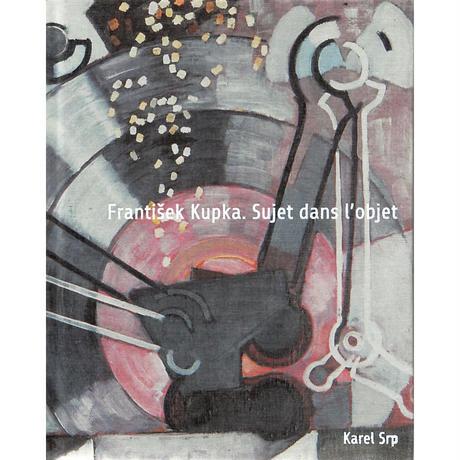 フランティシェク・クプカ:オブシェクトの中の主題
