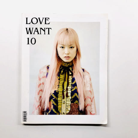 LOVE WANT  ISSUE 10