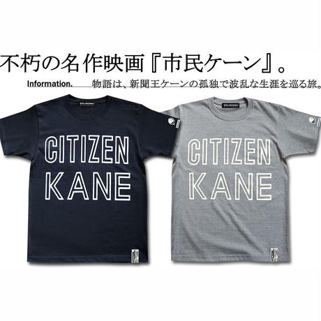 不朽の名作映画『市民ケーン』より CITIZEN KANE T-SHIRTS
