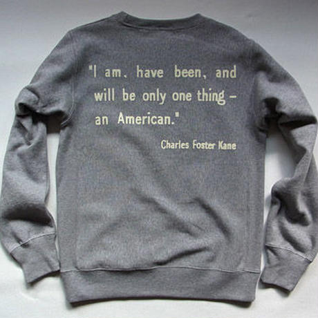 """CITIZEN KANE"" SWEAT SHIRTS"