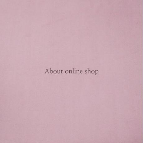 shopにつきましてご購入の前に必ずお読み下さいませ