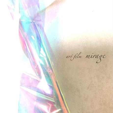Art film / mirage (ミラージュ)