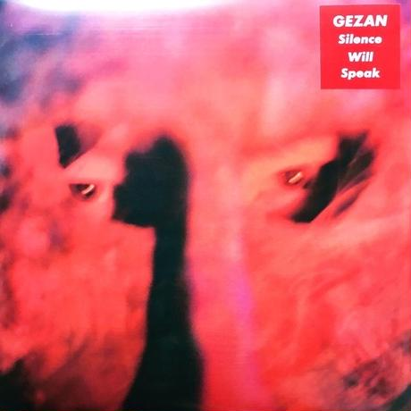 【LP】GEZAN「Silence Will Speak」