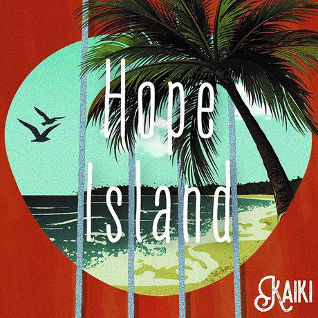 【CD 】「Hope Island / KAIKI」1st full album ▼KAIKIのソロアルバムです