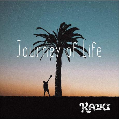 【CD 】「 Journey of life / KAIKI」2nd full album  ▼KAIKIのソロアルバムです