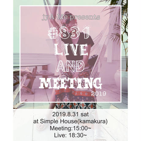 #831Live&Meetingスタンダードチケット