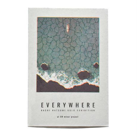 個展「EVERYWHERE」at ON minor projectDM
