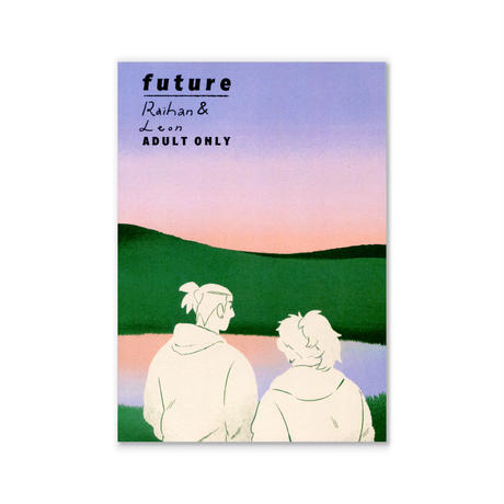 FUTURE | ADULT ONLY  /  山山來馳