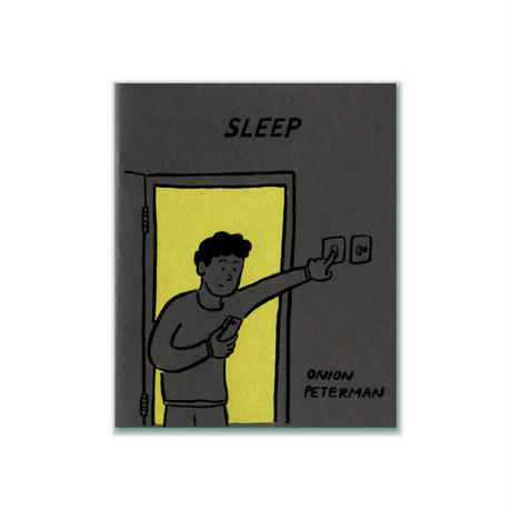 SLEEP  |  Onion Peterman