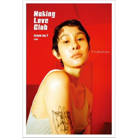 "Making-Love Club/issue no.7""It's about you,"""