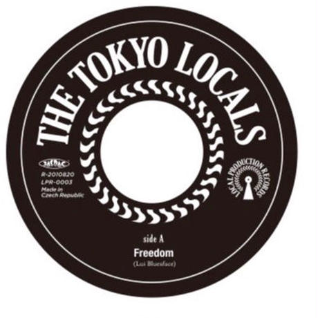 SP-0018  :Freedom/Stepping Razor〜 Gimme Gimme Gimme Some Good Good Lovin'/The Tokyo Locals