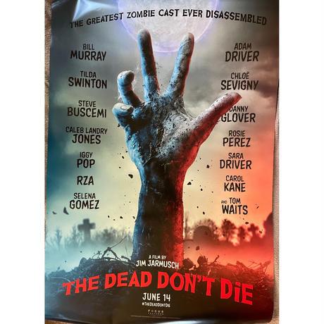 "OP-103『デッド・ドント・ダイ』""Dead Don't Die""/映画ポスター アメリカ版オリジナル/2019年"