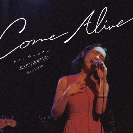 【スペシャル特典盤】Come Alive: Cinematic Live in Tokyo(ライブ盤)