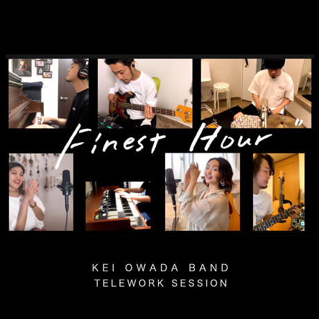 Finest Hour (Telework - Home Session ver.)