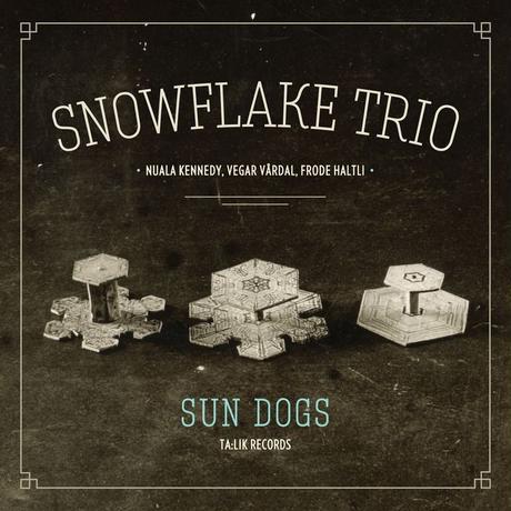 Sun dogs / Snowflake Trio