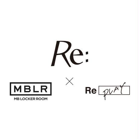 「Re:」×「MBLR」×「RePLAY」感謝祭!!