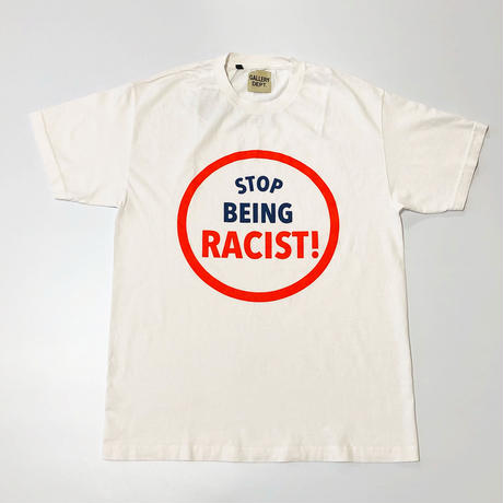 GALLERY DEPT. Stop Being Racist Tee White