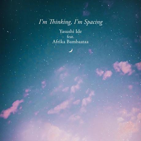 《CD》Yasushi Ide feat.Afrika Bambaataa/I'm Thinking,I'm Spacing