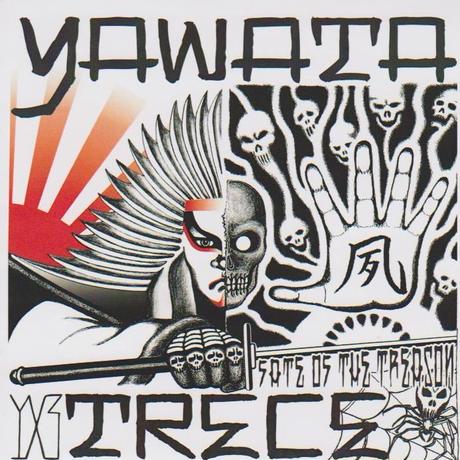 """YAWATA TRECE(ヤワタトレッセ) """"FATE OF THE TREASON"""" HARDCORE/ハードコア PUNK/パンク SAMURAI ROCK/サムライロック"""