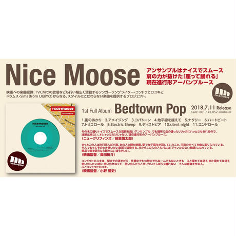 Nice Moose 『Bedtown Pop』CD