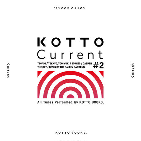 4th EP〖KOTTO Current #2〗