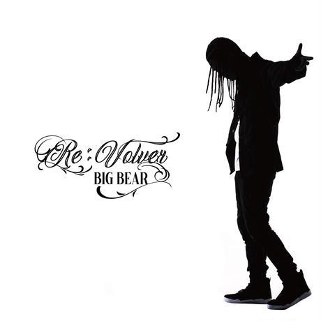 BIG BEAR 「Re:Volver」限定CD