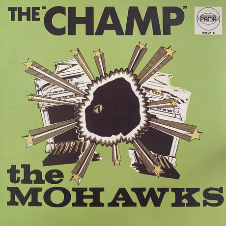 The Mohawks / The Champ (LP)