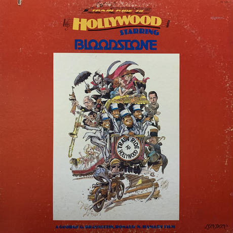 Bloodstone / Train Ride To Hollywood