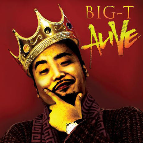 BIG-T / ALIVE