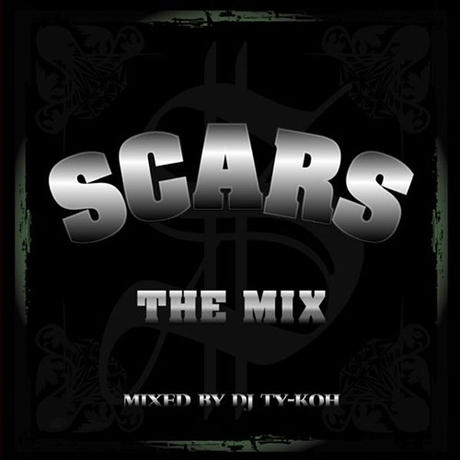 SCARS / THE MIX mixed by DJ TY-KOH