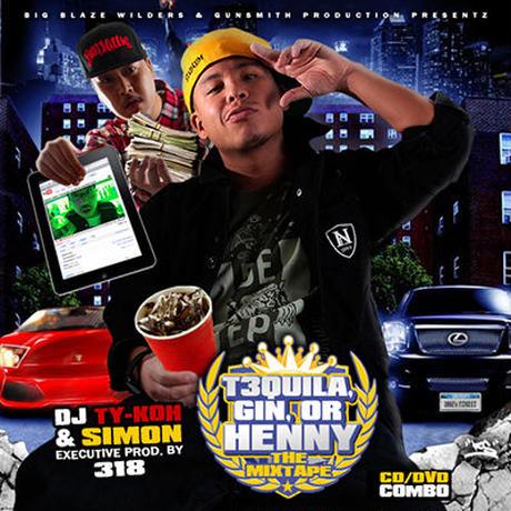 DJ TY-KOH & SIMON / TEQUILA,GIN OR HENNY THE MIXTAPE