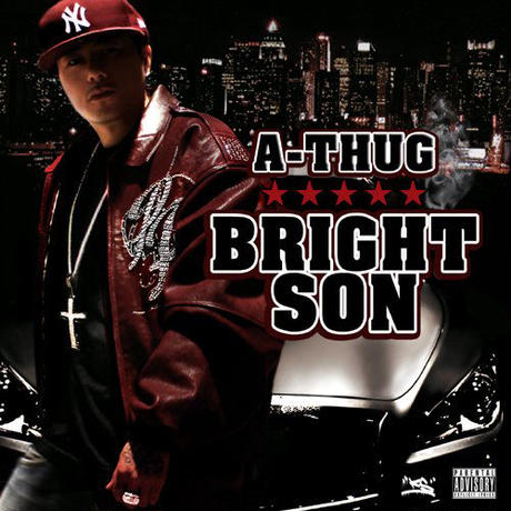 A-THUG / BRIGHT SON